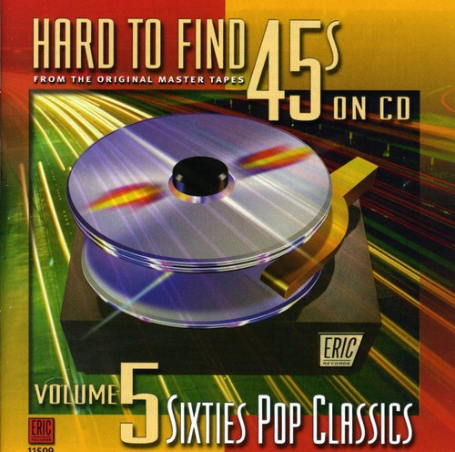 Hard-To-Find 45'S On CD, Vol. 5: 60S Pop Classics