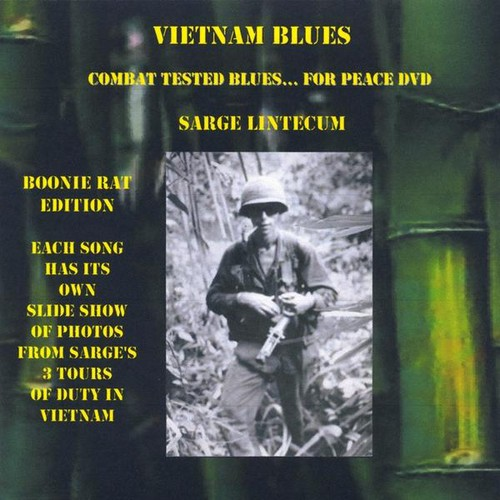Vietnam Blues Combat Tested Blues for Peace