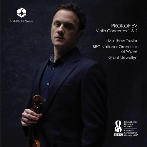 Grant Llewellyn - Prokofiev: Violin Concertos Nos. 1 & 2
