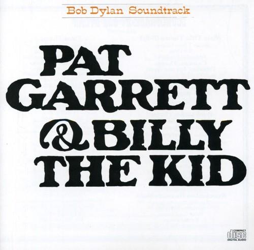 Pat Garrett and Billy the Kid (Original Soundtrack)