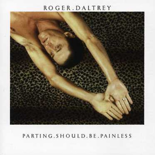 Roger Daltrey - Parting Should Be Painless