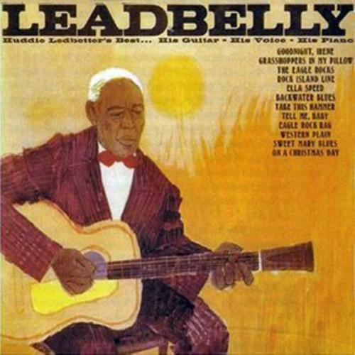 Huddie Ledbetter's Best...His Guitar - His Voice - His Piano