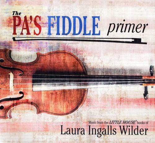 Pas Fiddle Primer - Pa's Fiddle Primer