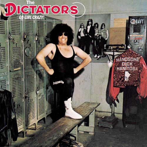 The Dictators - Go Girl Crazy