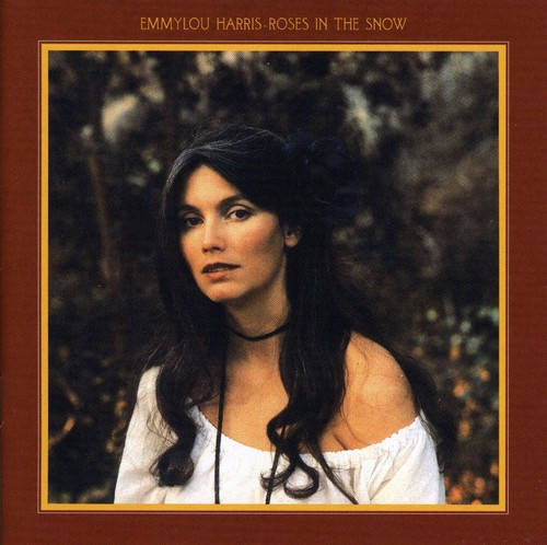Emmylou Harris-Roses in the Snow