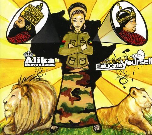 Alika - Educate Yourself [Import]