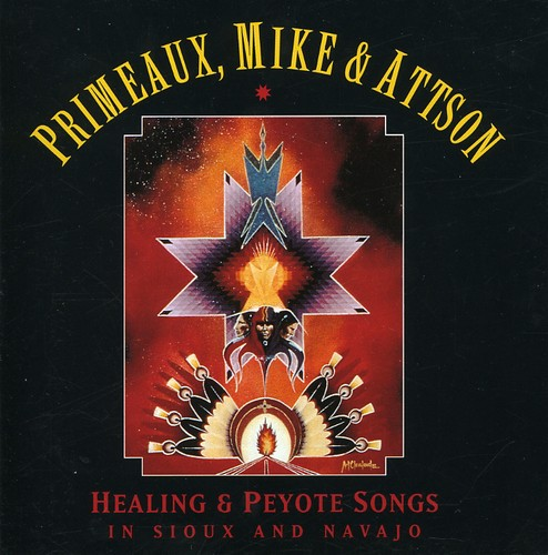 Peyote and Healing Songs In Sioux and Navajo