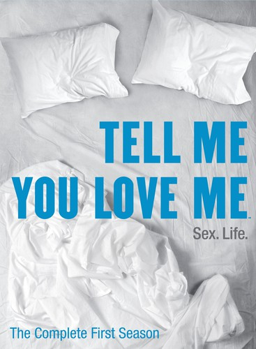 Tell Me You Love Me: The Complete First Season