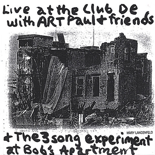 Art Paul Schlosser & Friends Live at the Club de w