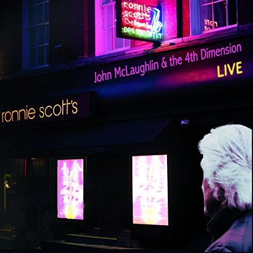 John Mclaughlin & The 4th Dimension - Live At Ronnie Scott's