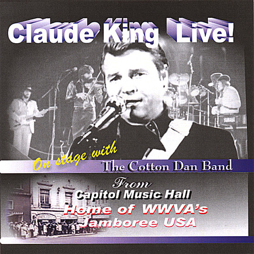 Claude King Live!