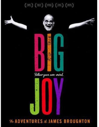 Big Joy: The Adventures of James Broughton