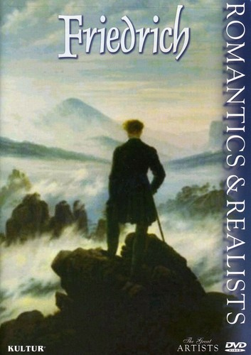 The Great Artists: Romantics & Realists: Friedrich