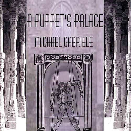 Gabriele, Michael : Puppet's Palace