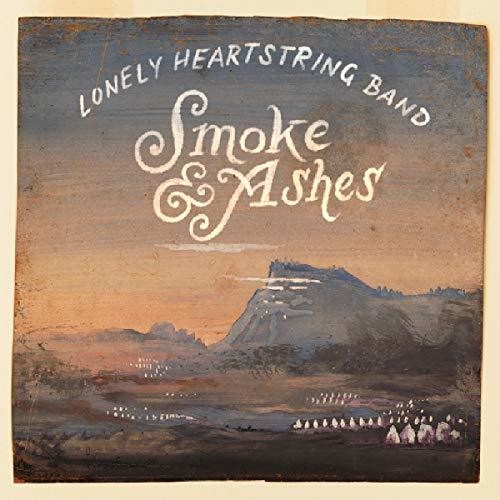 Lonely Heartstring Band - Smoke & Ashes