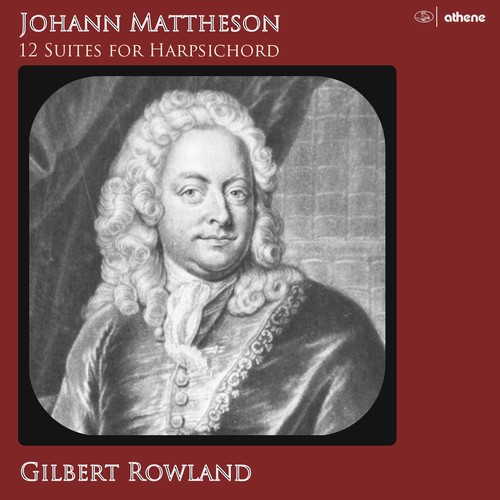 Johann Mattheson: 12 Suites for Harpsi