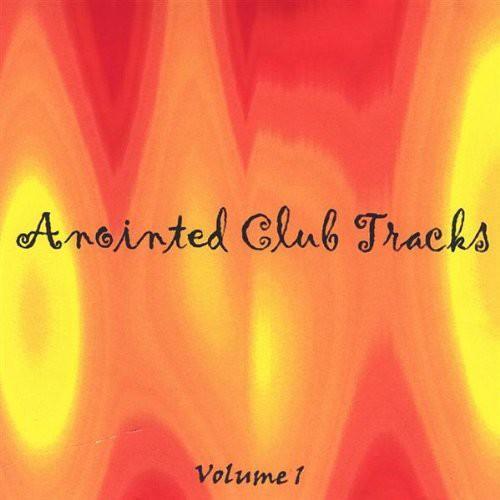 Anointed Club Tracks