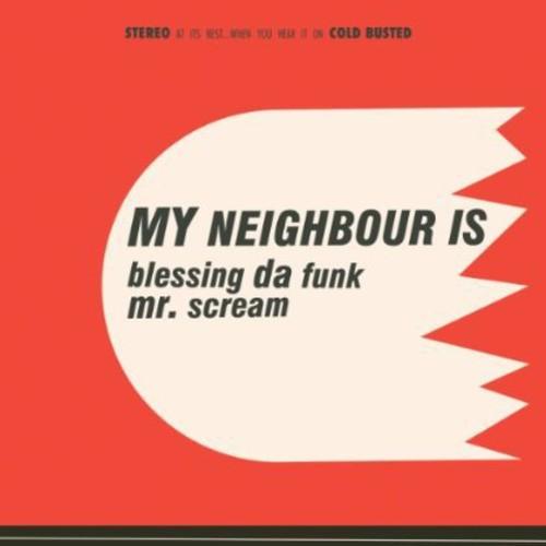 Blessing Da Funk /  Mr Scream