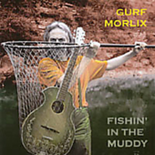 Fishin' In The Muddy