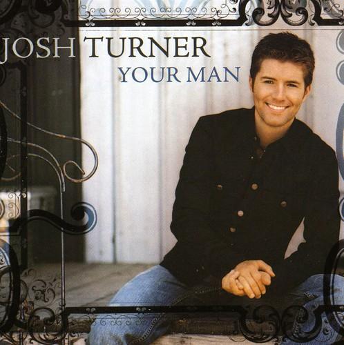 Josh Turner-Your Man