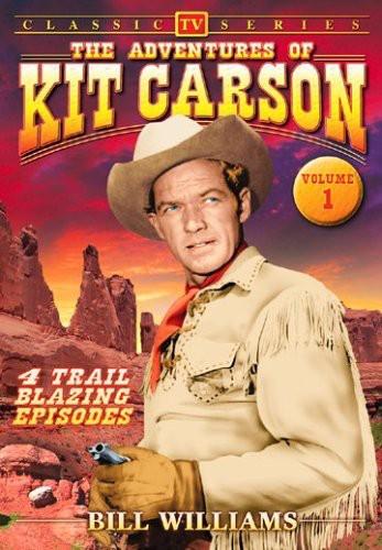 The Adventures of Kit Carson: Volume 1