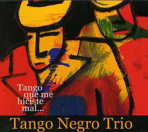 Tango Que Me Hiciste Mal [Import]