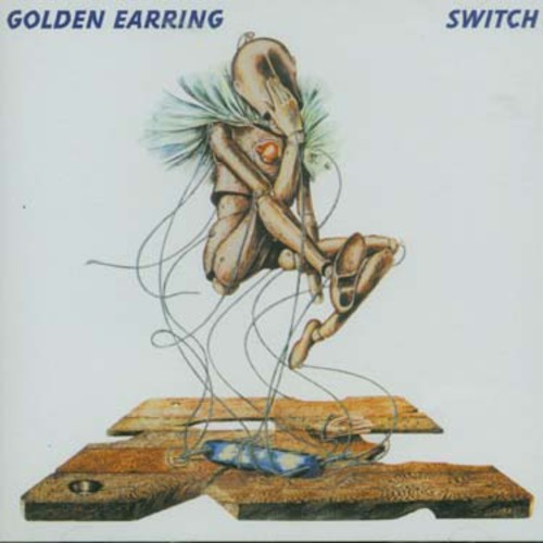 Golden Earring - Switch [Import]
