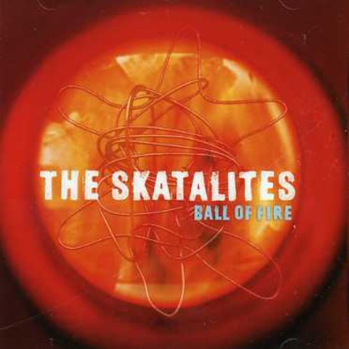 Skatalites - Ball Of Fire [Import]