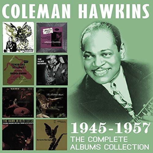 Coleman Hawkins - Complete Albums Collection: 1945-1957