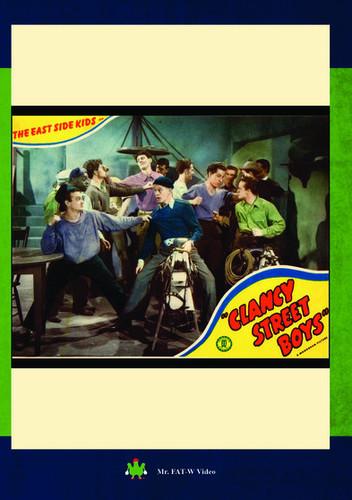The East Side Kids Clancy Street Boys