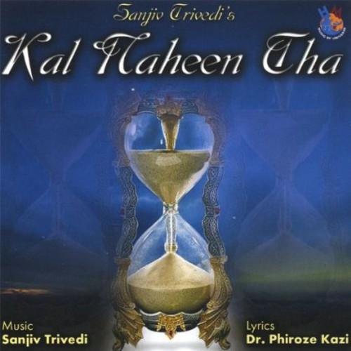 Kal Naheen Tha