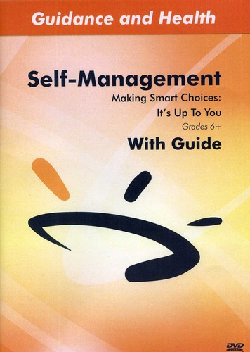 Making Smart Choices: It's Up to You