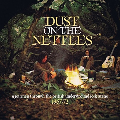 Dust on the Nettles: A Journey Through the British