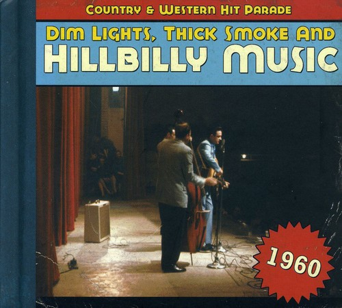 1960-Dim Lights Thick Smoke & Hilbilly Music Count