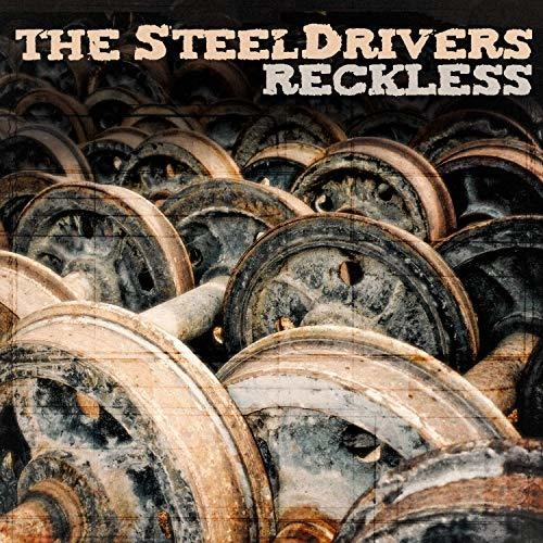 The SteelDrivers - Reckless [LP]