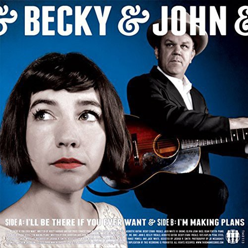 Becky & John [Becky Stark / John C Reilly] - I'll Be There If You Ever Want [Vinyl Single]