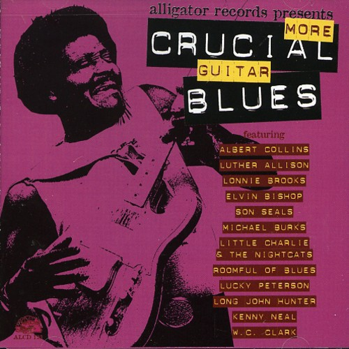 More Crucial Guitar Blues - More Crucial Guitar Blues