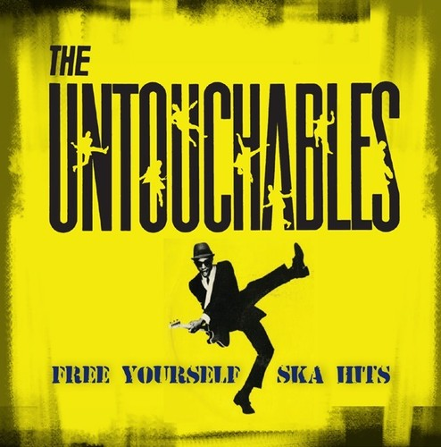 Untouchables - Free Yourself - Ska Hits [Colored Vinyl] (Grn) [Limited Edition] (Ylw)