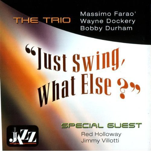Just Swing What Else [Import]