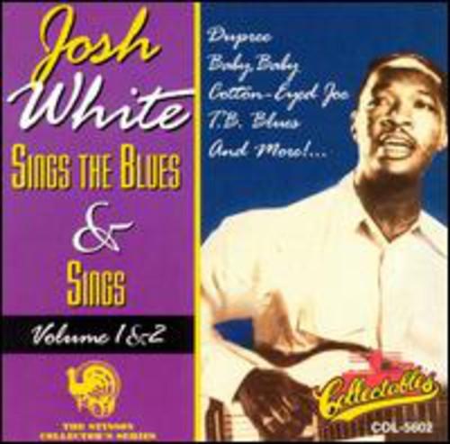 Josh White Sings The Blues and Sings, Vol.1&2
