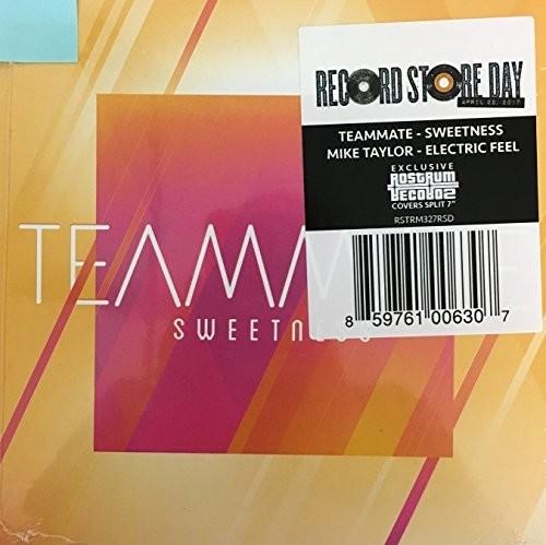 "TeamMate/Mike Taylor - ""Electric Feel""/""Sweetness"""