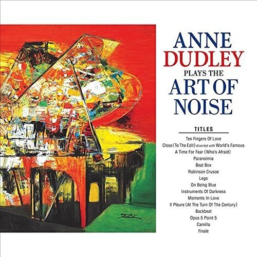Anne Dudley - Anne Dudley Plays The Art Of Noise [Import]
