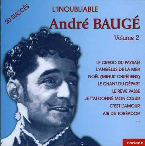 André Baugé - Vol. 2-L'inoubliable [Import]