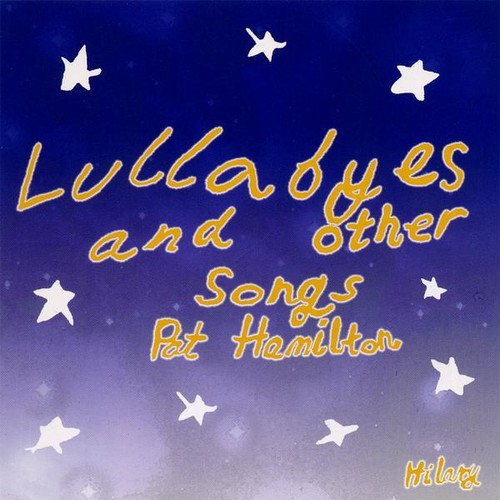Lullabyes & Other Songs