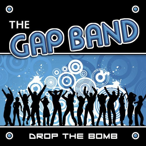 The Gap Band-Drop the Bomb