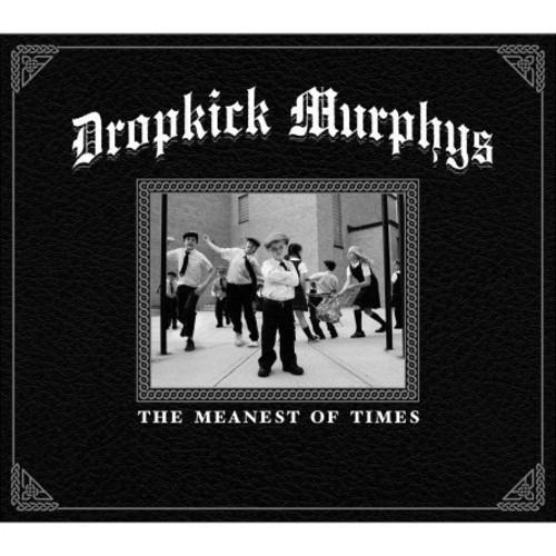 Dropkick Murphys - Meanest Of Times [Import]