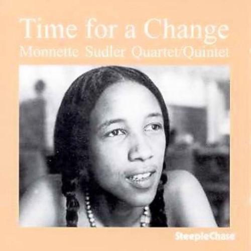 Monnette Sudler - Time for a Change