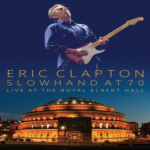 Eric Clapton - Slowhand At 70: Live At The Royal Albert Hall [2 CD/DVD Combo]