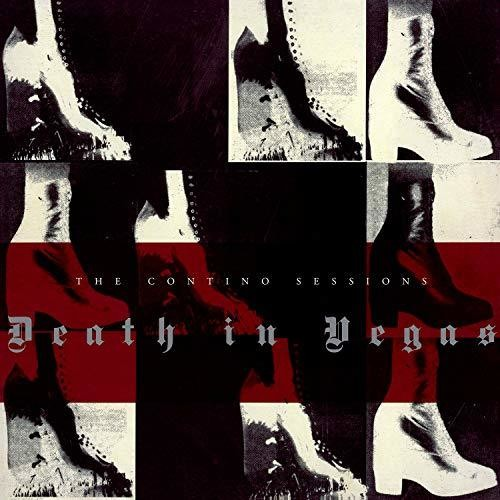 Death In Vegas - Contino Sessions (Hol)
