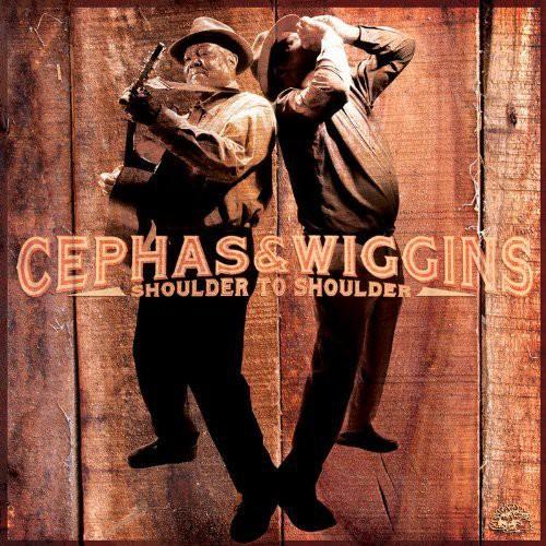 Cephas & Wiggins - Shoulder to Shoulder